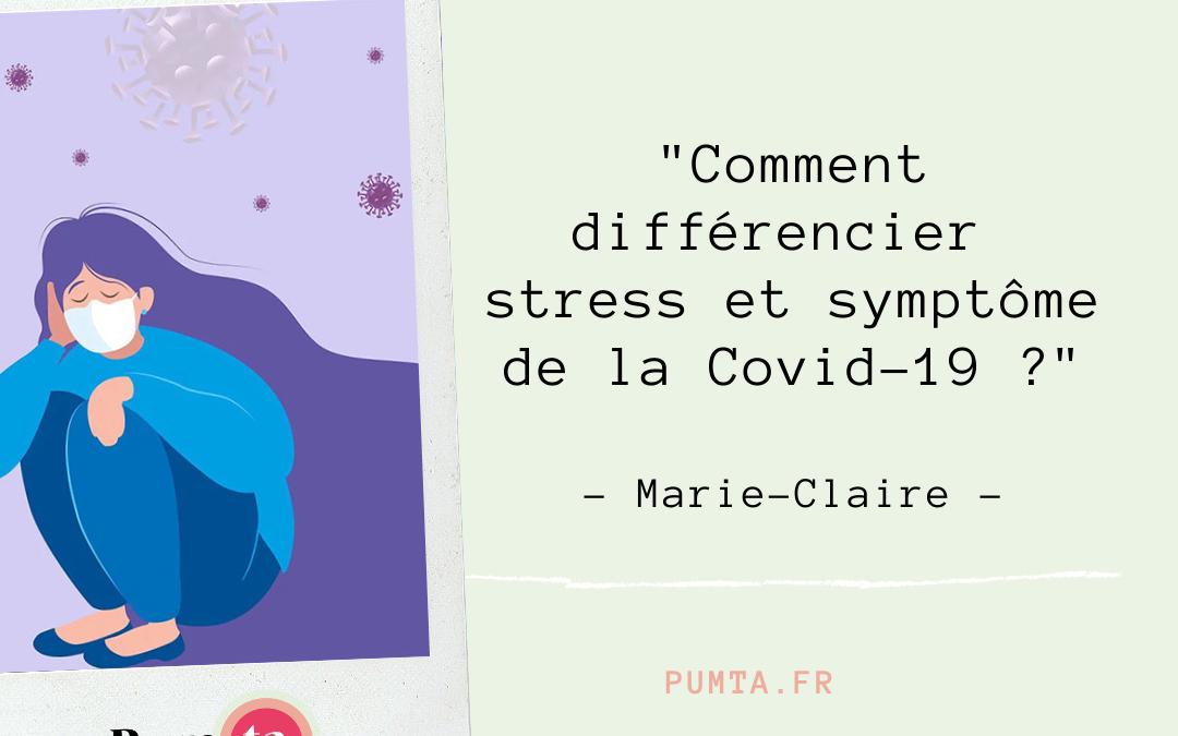 [ Interview ] Comment différencier stress et symptôme de la Covid-19 ? Marie-Claire