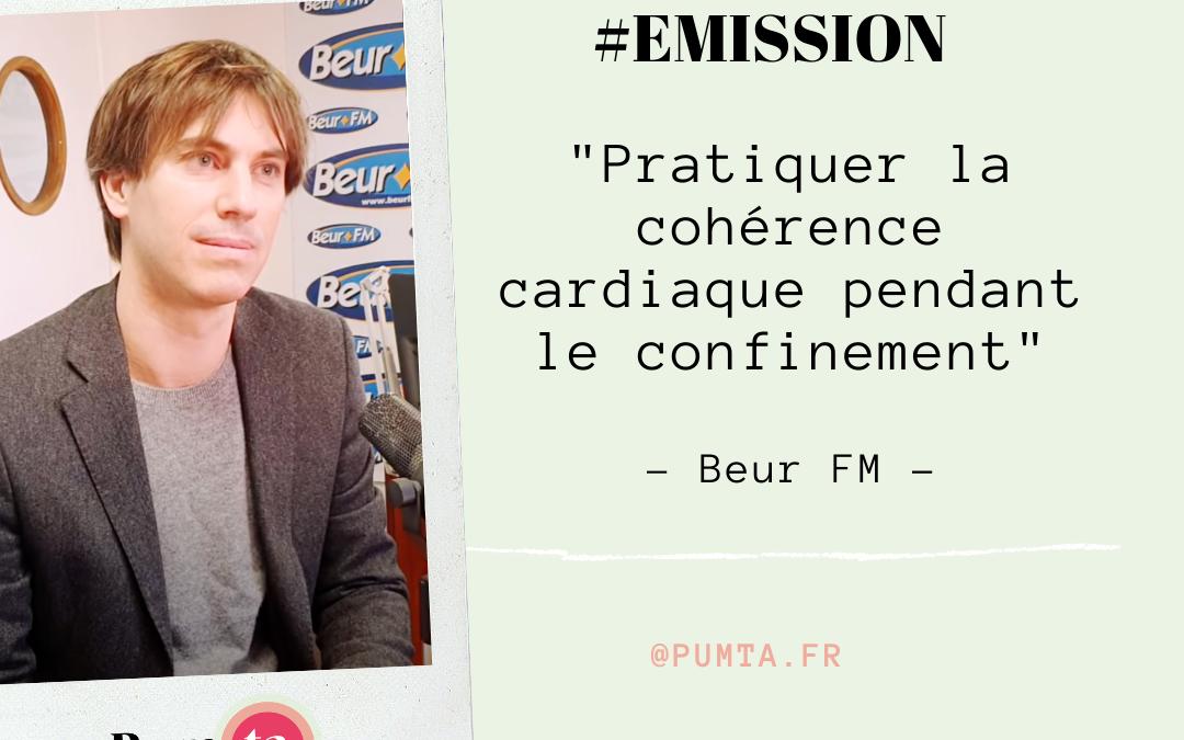[ Emission ] Pratiquer la cohérence cardiaque pendant le confinement – Beur FM